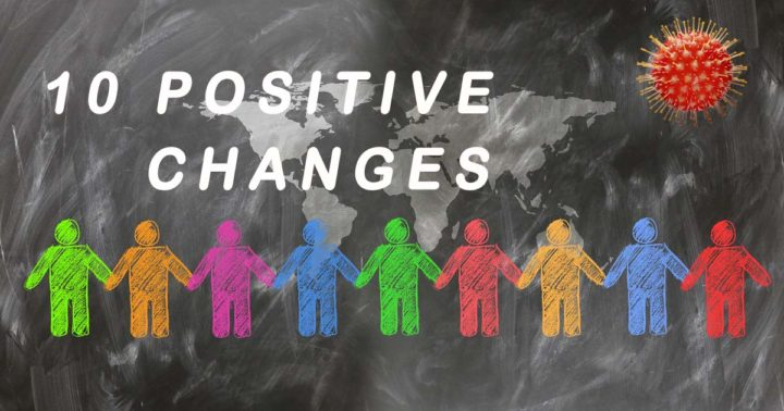 10 Positive Changes